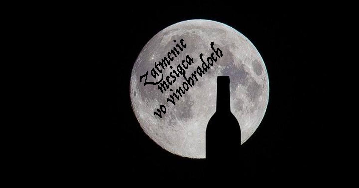 Zatmenie mesiaca vo vinohradoch 2018